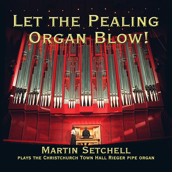 Let the Pealing Organ Blow CD cover